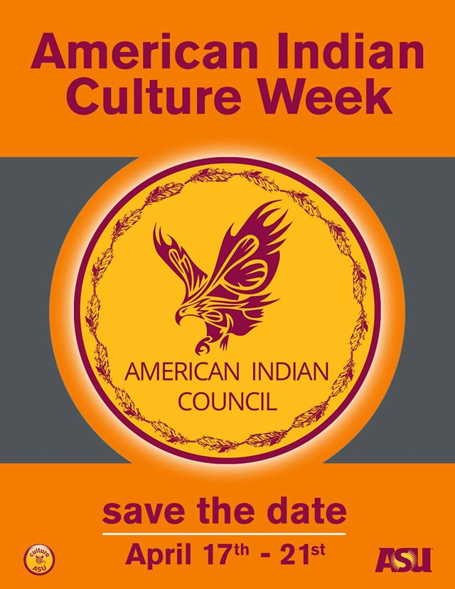ASU American Indian Council American Indian Culture Week